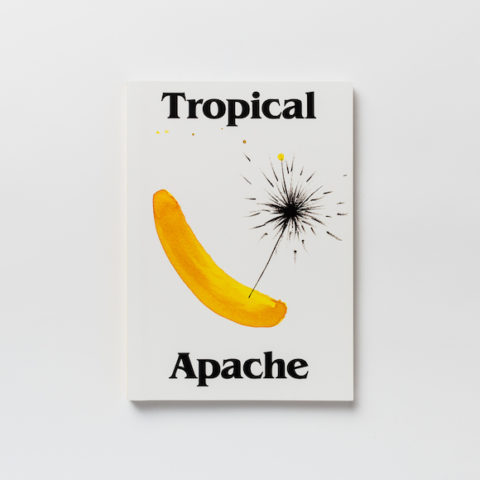 "Book ""Tropical Apache"" (english version) – Nuria Marqués"