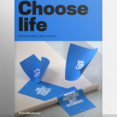 Choose Life. 12 posters against digital addiction